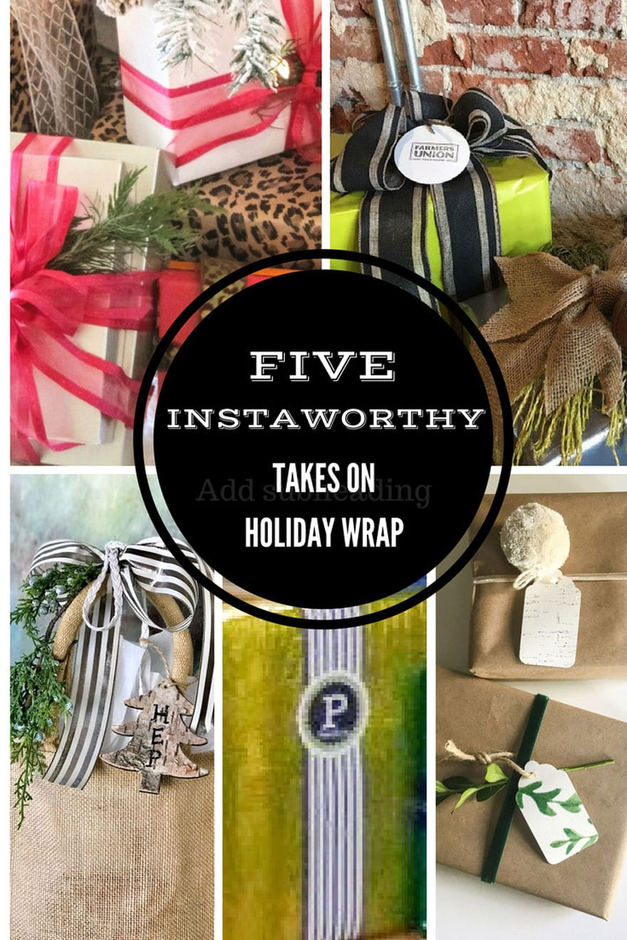 5 instaworthy takes on holiday wrap from 5 bloggers