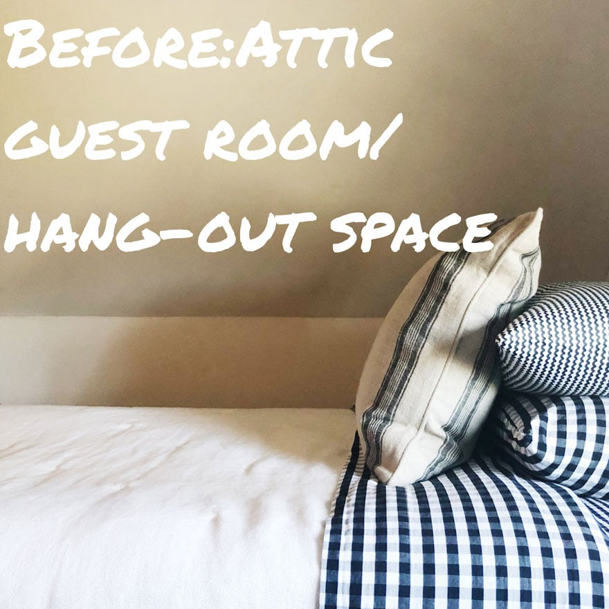 My One Room Challenge Attic Hang-Out/Guest Space Makeover Begins!